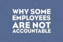 Why Some Employees Are Not Accountable?