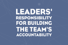 Leaders' Responsibility For Building The Team's Accountability